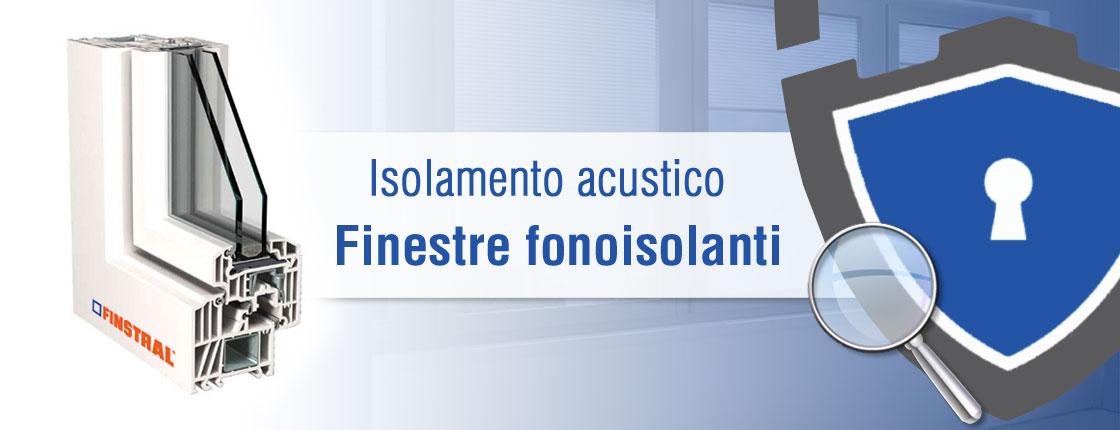 Isolamento acustico e finestre fonoisolanti arredo infissi torino - Finestre isolamento acustico ...